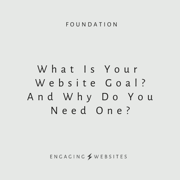 What Is Your Website Goal And Why Do You Need One?