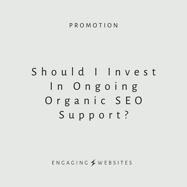 Should I Invest In Ongoing Organic SEO?