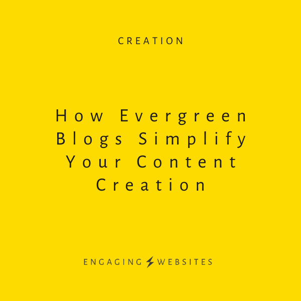 How evergreen blogs simplify your content creation
