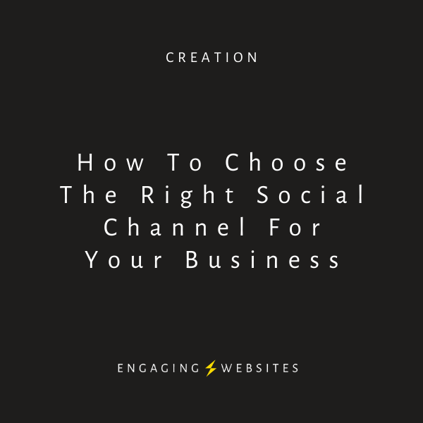 How to choose the right social channel for your business